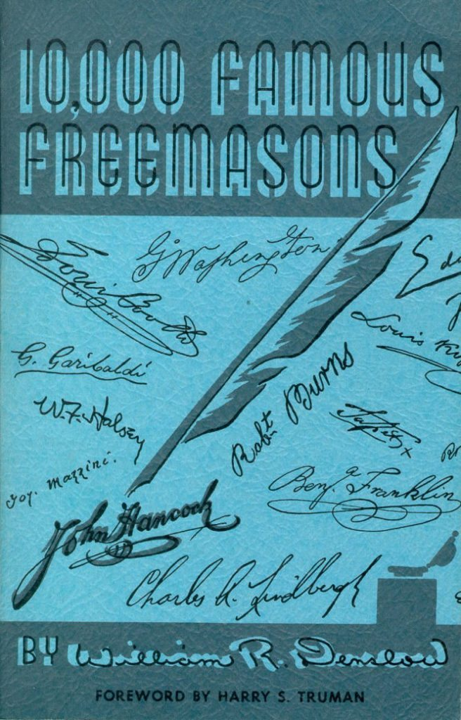 10,000 FAMOUS  FREEMASONS  By   WILLIAM R. DENSLOW