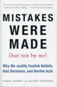 Mistakes Were Made (But Not by Me) Book by Carol Tavris and Elliot Aronson
