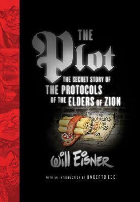 The Plot: The Secret Story of The Protocols of the Elders of Zion Novel by Will Eisner